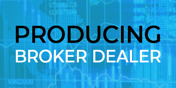 Producing Broker Dealer
