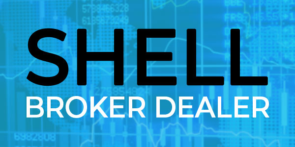 Shell Broker Dealer